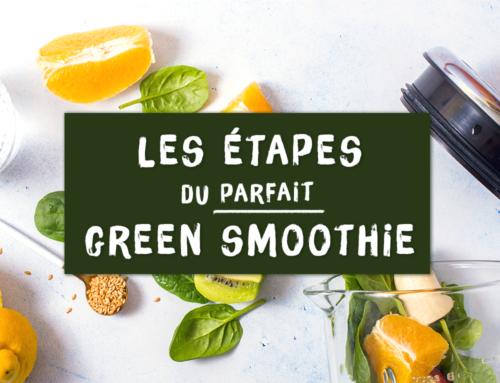 La méthode pour le parfait green smoothie